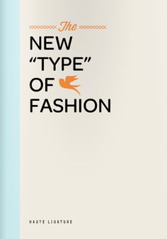 """The new """"type"""" of fashion"""