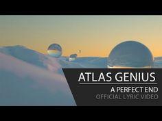 Atlas Genius - A Perfect End [Official Lyric Video]