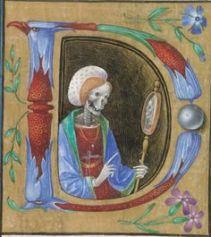 D is for Death (of course). SPECULUM VANITATIS 'Book of Hours' Italy, circa 1480