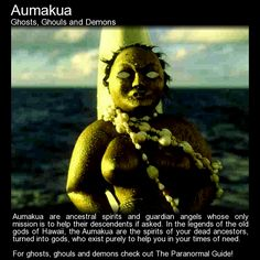 "theparanormalguide: "" Aumakua - Ghosts, Ghouls and Demons - Origin: Old Hawaiian Description: Ancestral spirits; Scary Legends, Legends And Myths, Creepy Stories, Horror Stories, Ghost Stories, Magical Creatures, Fantasy Creatures, World Mythology, Myths & Monsters"