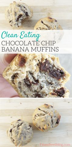 Clean Eating Banana Chocolate Chip Muffins -Fit & Well-