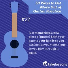 Guitar Practice Tip 22: Just memorized a new piece of music? Shift your gaze to your hands so you can look at your technique as you play through it again. http://takelessons.com/blog/50-things-to-improve-your-guitar-practice-z01?utm_source=social&utm_medium=blog&utm_campaign=pinterest