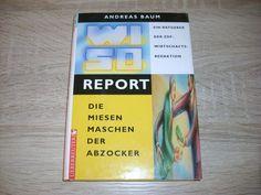Die Miesen Maschen der Abzocker WISO Report mit #Schwarzeliste v Firmen
