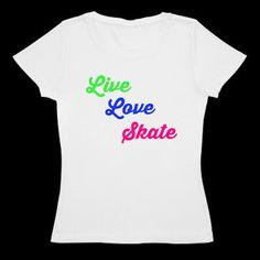 Woman's figure skating shirt - Live Love Skate
