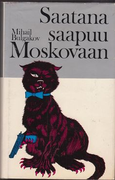 Mihail Bulgakov - Saatana saapuu Moskovaan (The Master and Margarita) The Master And Margarita, Giant Cat, Great Novels, Fairytale Art, Graphic Design Illustration, Crazy Cats, Cat Art, Illustrations Posters, Book Art