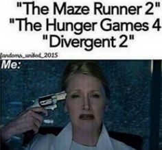 It's The Mockingjay and Insurgent people not the hunger games 4 and divergent 2!!! No idea what maze runner two is actually...