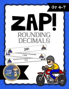 Rounding Decimals ZAP is a fun and engaging game where students try to hold on to their strips and not get ZAPPED. The game contains 20 cards with rounding decimals (round from tens to thousandths place), 4 ZAP cards, directions, a label for your container, an answer key, and an exit ticket. $ gr 4-7