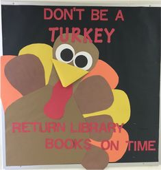 Library Bulletin Board for November based on a door from… Elementary Bulletin Boards, College Bulletin Boards, November Bulletin Boards, Kindergarten Bulletin Boards, Reading Bulletin Boards, Elementary Library, Turkey Bulletin Boards For Preschool, Thanksgiving Bulletin Boards, Christmas Bulletin Boards