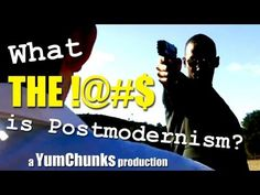 ▶ What the !@#$ is Postmodernism? - YouTube