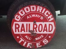 Rare Goodrich Railroad Tires Porcelain Advertising Sign Gas Station Old Store