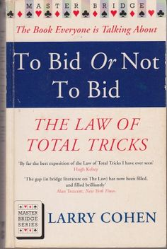 Larry Cohen - To Bid Or Not To Bid (Master Bridge)    Victor Gollancz London 1993. Fourth edition (revised). ISBN 0575056886  Fourth edition (revised). A good+ paperback book. Reading crease on spine, crease to bottom right corner of front cover, otherwise very good.