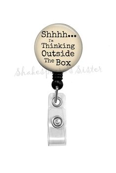 Badge Reel - Thinking Outside the Box - Retractable Badge Holder - Quote Badge Reel - ID Holder by ShakespearesSisters on Etsy