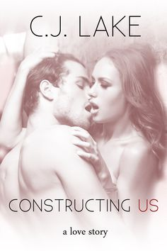 Book Lovers Life: Constructing Us by C. Lake Book Blitz and Giveaway! True Story Books, True Stories, Duplicate Book, Free Books, Good Books, Romance Books, Book 1, Book Worms, Book Lovers