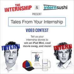 #TheInternship & #InternSushi present TALES FROM YOUR INTERNSHIP Contest! Enter on @Intern Sushi's FB page!