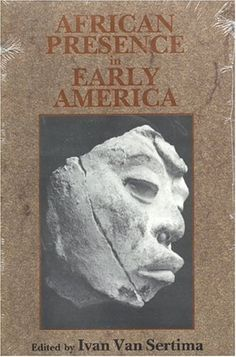 African Presence in Early America by Ivan Van Sertima http://www.amazon.com/dp/0887387152/ref=cm_sw_r_pi_dp_R.Sjvb02SR6G9