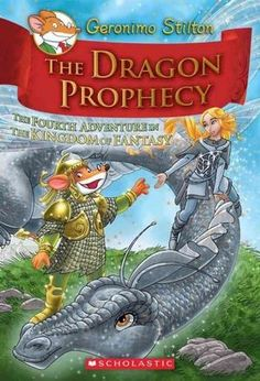 The Dragon Prophecy by Geronimo Stilton