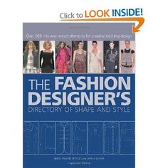 The Fashion Designer's Directory of Shape and Style by Simon Travers-Spencer and Zarida Zaman