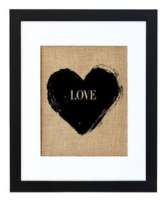 Another great find on #zulily! Heart 'Love' Framed Burlap Print by Fiber and Water #zulilyfinds