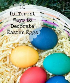 15 Different Ways to Decorate Easter Eggs