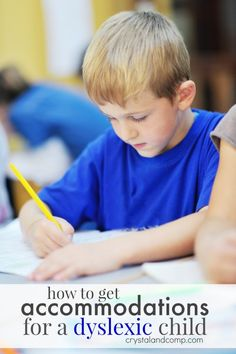 how to get accommodations for a dyslexic child