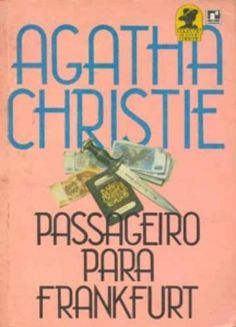 Click to read more about Covers: Passenger to Frankfurt by Agatha Christie.  LibraryThing is a cataloging and social networking site for booklovers