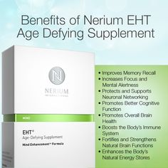 Benefits of nerium eht age defying supplement Visit http://j.mp/shopnerium Here are a few of the benefits of Nerium EHT Improves Memory Recall Increases Focus and Mental Alertness Protects and Supports Neuronal Networking Promotes Better Cognitive Function Promotes Overall Brain Health Boosts the Body's Immune System Fortifies and Strengthens Natural Brain Functions Enhances the Body's Natural Energy Stores http://www.getskincareproducts.com/benefits-of-nerium-eht/