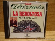 ALFREDO KRAUS. TIEMPO DE ZARZUELA / LA REVOLTOSA. CD / TIEMPO - 1994 / CALIDAD LUJO