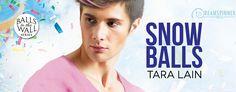 Wicked Reads: Snow Balls by Tara Lain