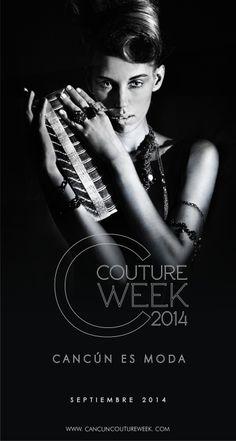 Cancun Couture Week 2014, Cancun es Moda  el evento mas esperado.. y que viva la Moda!