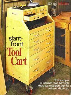 #324 Slant-Front Tool Cart Plans - Workshop Solutions Plans, Tips and Tricks