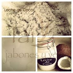 Coconut Milk for our handmade products... www.taijabonesyvelas.com MADE IN PUERTO RICO - HECHO EN PUERTO RICO