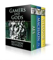 Gamers and Gods: The Complete Trilogy by Matthew Kennedy - OnlineBookClub.org Book of the Day! @OnlineBookClub