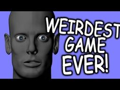 WIERDEST GAME EVER? - Feed The Head - YouTube