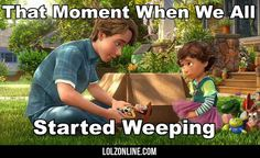 Saddest moment in Toy Story 3…