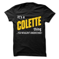 [Popular tshirt name ideas] It is COLETTE Thing  99 Cool Name Shirt    Tshirt-Online
