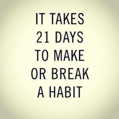 In 21 days it's goin to be a new me! New heart new mind set and all! Breathing one day at a time! Good bye past hello future! Like Quotes, Old Quotes, Keep Pushing Quotes, Never Give Up, Take That, Break A Habit, Mind Set