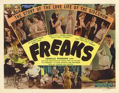 La Monstrueuse Parade (Titre original : Freaks) est un film culte américain réalisé par Tod Browning, sorti en 1932.