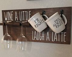 Wine a Little, Laugh a Latte / Wood Sign / Coffee and Wine Glass Hanger / Wine Bar / Coffee Bar / How I tell time / AM / PM