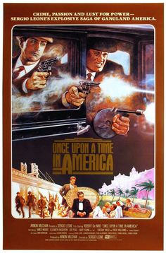 Once Upon A Time In America - Pretty awesome movie poster #GangsterMovie #GangsterFlick