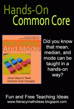 Common Core Teaching Ideas---> Teach Mean, Median, & Mode in a Hands-On Way