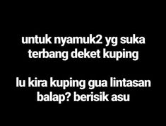 Ngakak tolong :V Quotes Rindu, Quotes Lucu, Quotes Galau, Quotes From Novels, Tumblr Quotes, Text Quotes, Daily Quotes, Funny Quotes, Life Quotes