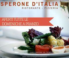 Carissimi clienti, vi ricordiamo che il RISTORANTE PIZZERIA SPERONE D'ITALIA è aperto tutte le domeniche a pranzo!!!! Ogni domenica vi proporremo un menù scelto apposta per voi del  nostro chef!!!! Per info e prenotazioni telefonare al 030/8910514 o al 333/2680191 www.ristorantesperondeditalia.it