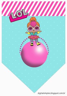 426 Best L O L Dolls Printables Images Baby Dolls