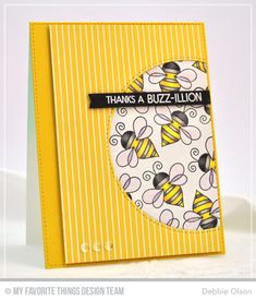 Buzz-illion Thanks Card by Debbie Olson featuring the Lisa Johnson Designs Fly-By Friends stamp set, and the Inside & Out Stitched Circle STAX, Blueprints and Blueprints 27 Die-namics Honey Bee Stamps, Bee Gifts, Bee Cards, Thanks Card, Les Sentiments, Mft Stamps, Butterfly Cards, Scrapbook Cards, Scrapbooking