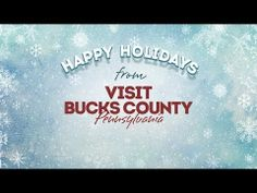 Happy Holidays from Visit Bucks County! Check out our holiday e-card!