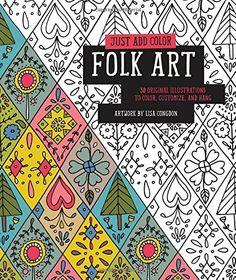 Just Add Color Folk Art 30 Original Illustrations To Co