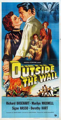 Outside the Wall - Crane Wilbur - 1950 - starring Richard Basehart, Marilyn Maxwell, Signe Hasso and Dorothy Hart