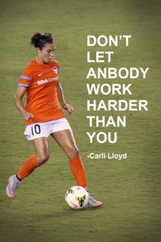 Carli Lloyd Soccer QuoteYou can find Soccer quotes and more on our website. Soccer Pro, Soccer Memes, Soccer Drills, Play Soccer, Soccer Cleats, Soccer Ball, Soccer Scores, Bubble Soccer, Soccer Gear