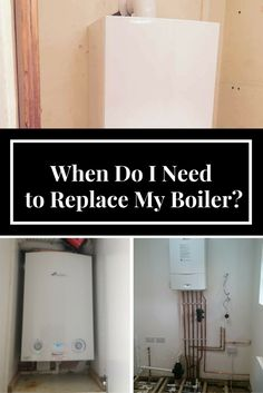 When Do I Need to Replace My Boiler?