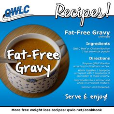 Another delicious recipe from Quick Weight Loss Centers: Fat-Free Gravy. Find more weight loss recipes at http://quickweightloss.net/recipes #weightlosssmoothiesrecipes